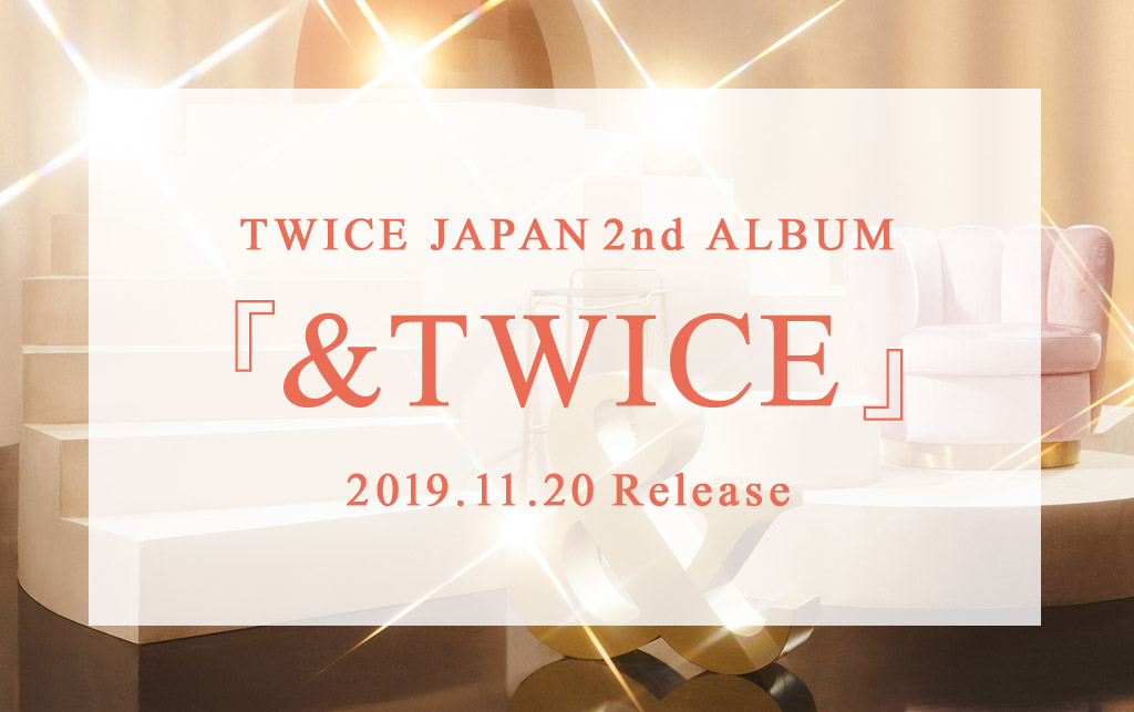 TWICE JAPAN 2nd ALBUM『&TWICE』SPECIALSITE
