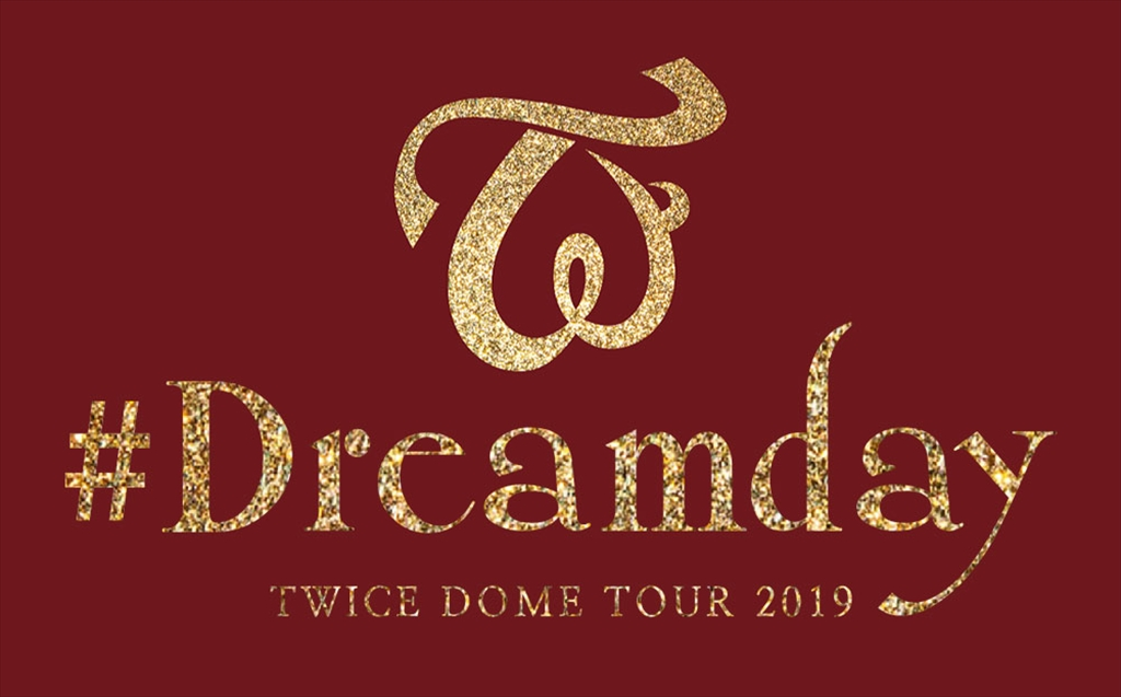 "TWICE DOME TOUR 2019""#Dreamday""特設ページ"