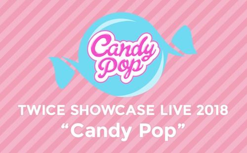 TWICE SHOWCASE LIVE TOUR 2018 「Candy Pop」オフィシャルグッズ・ラインナップ