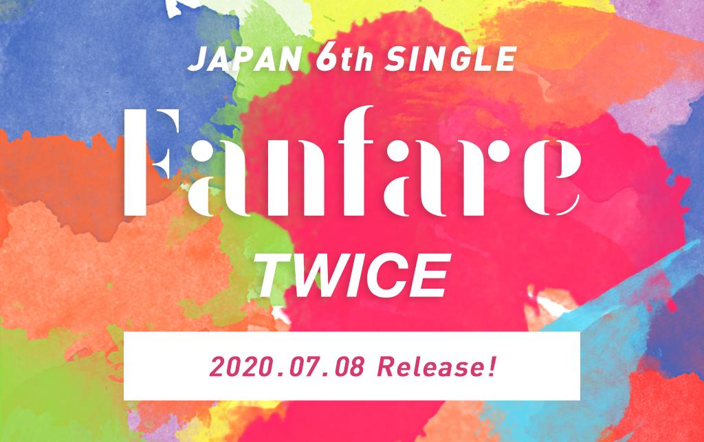 TWICE JAPAN 6th SINGLE『Fanfare』