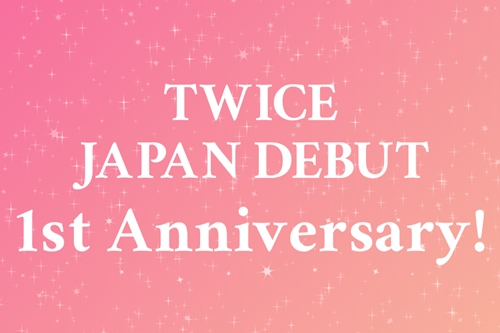 TWICE JAPAN DEBUT 1st Anniversary!