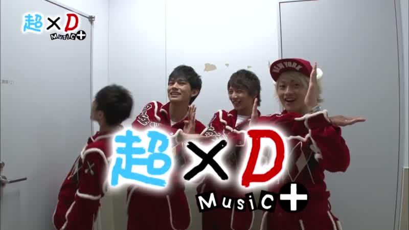 超×D Music+ オープニング DISH// (2013.12.24)