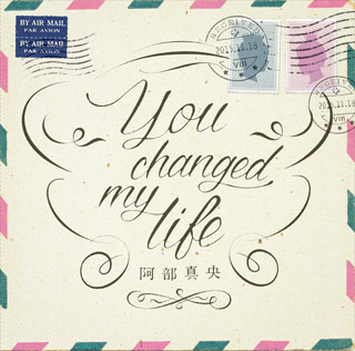 13thシングル『You changed my life』【通常盤】