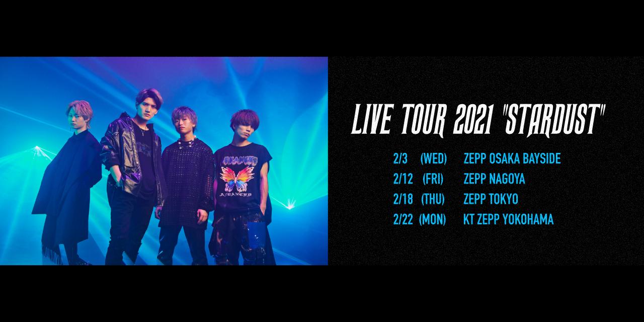 """LIVE TOUR 2021 """"STARDUST"""""""