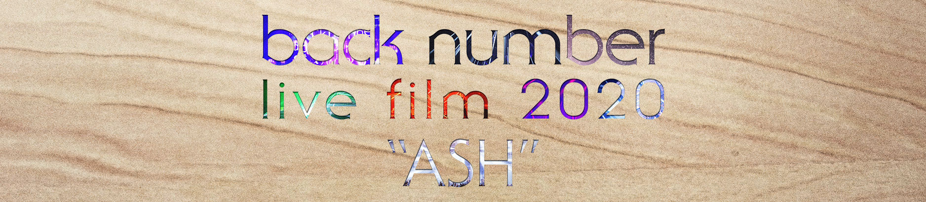 back number live film 2020 ash