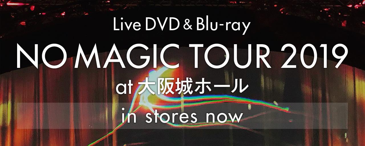 NO MAGIC TOUR_DVD&Blu-ray