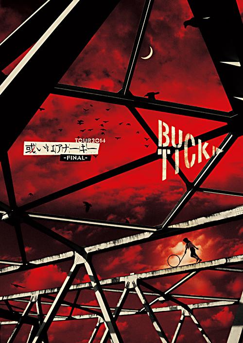 LIVE DVD & Blu-ray「TOUR2014 或いはアナーキー -FINAL-」