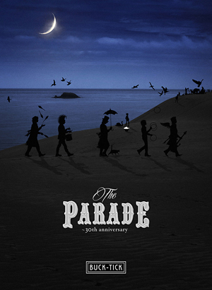 LIVE Blu-ray「THE PARADE 〜30th anniversary〜」完全生産限定盤