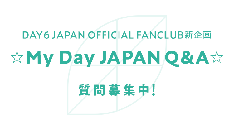 ☆My Day JAPAN Q&A☆