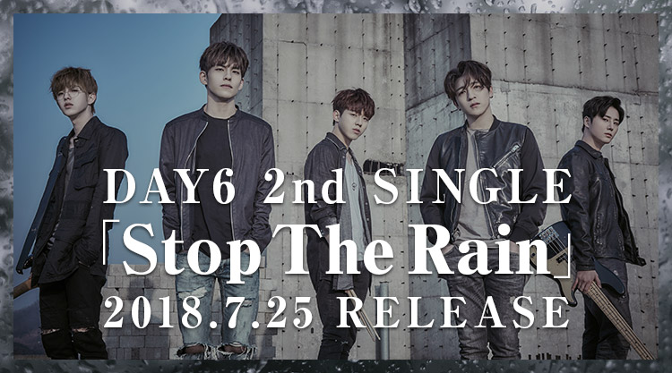 Japan 2nd Single 「Stop The Rain」