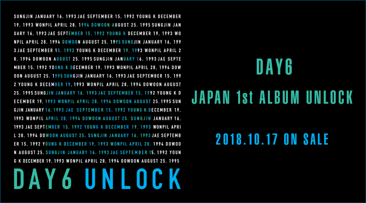 DAY6  JAPAN 1st ALBUM「UNLOCK」