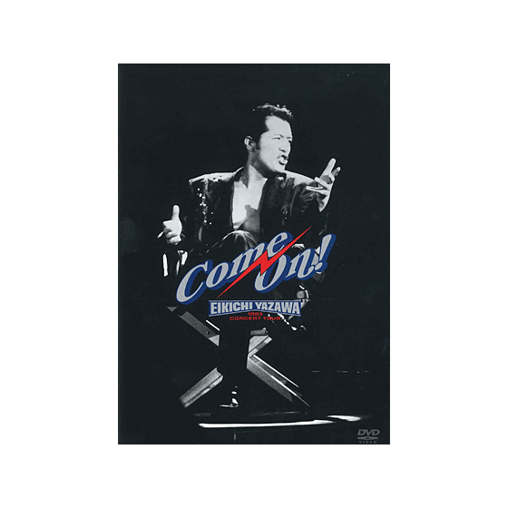 [THE LIVE EIKICHI YAZAWA DVD BOX] Come On!