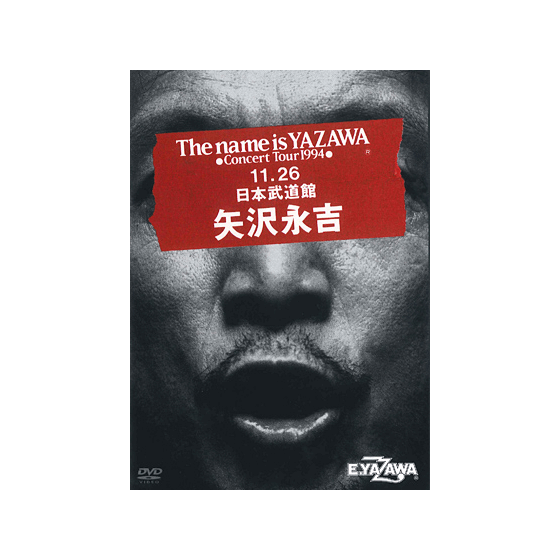 [THE LIVE EIKICHI YAZAWA DVD BOX] The name is YAZAWA