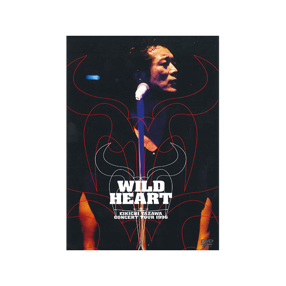 [THE LIVE EIKICHI YAZAWA DVD BOX] WILD HEART