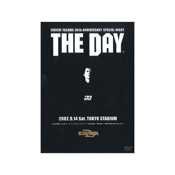 [THE LIVE EIKICHI YAZAWA DVD BOX] THE DAY