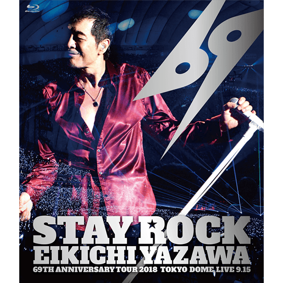 STAY ROCK EIKICHI YAZAWA 69TH ANNIVERSARY TOUR 2018【DIAMOND MOON 店舗/通信販売 先行盤】