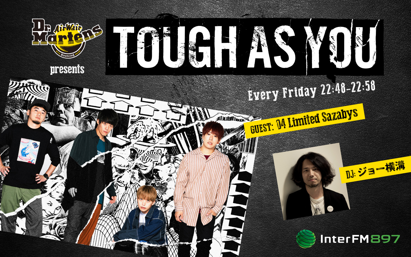 InterFM897「Dr.Martens presents Tough As You」22:48~22:58