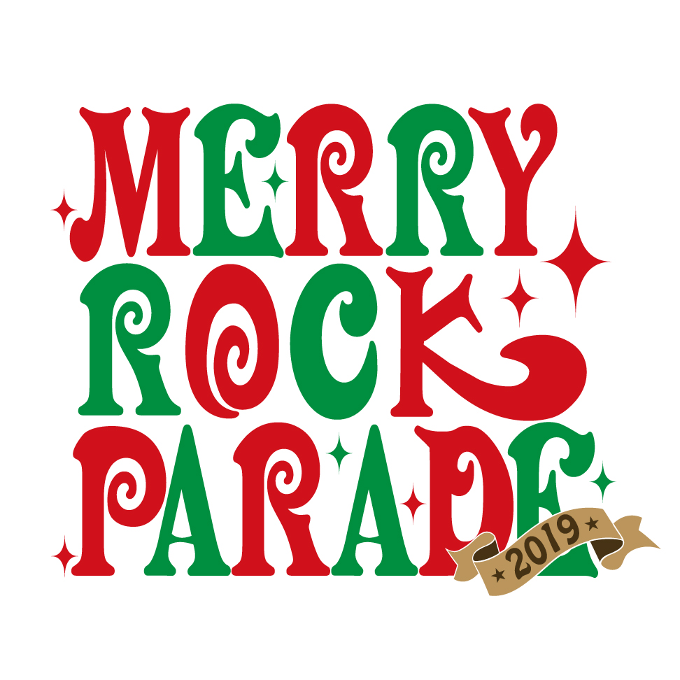 """MERRY ROCK PARADE 2019"" 出演決定!"