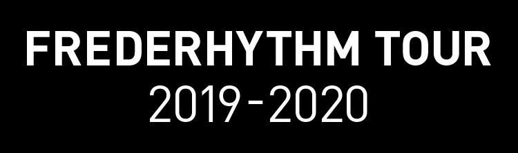 フレデリック2019-2020