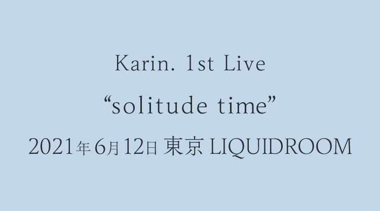 1st live「solitude time」