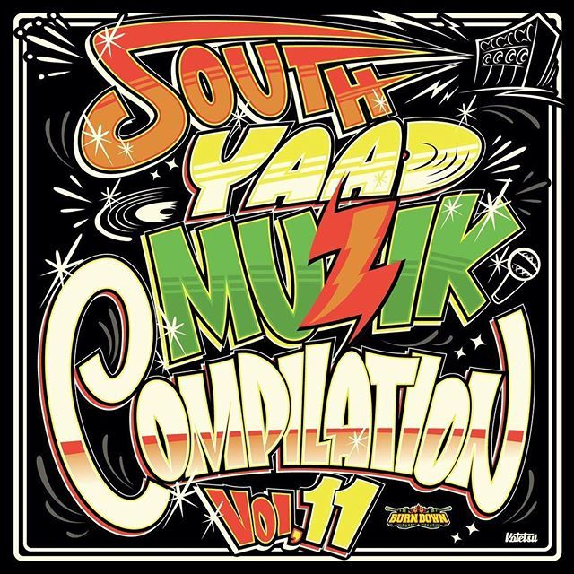 SOUTH YAAD MUZIK COMPILATION Vol.11