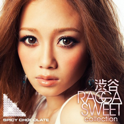 渋谷RAGGA SWEET COLLECTION