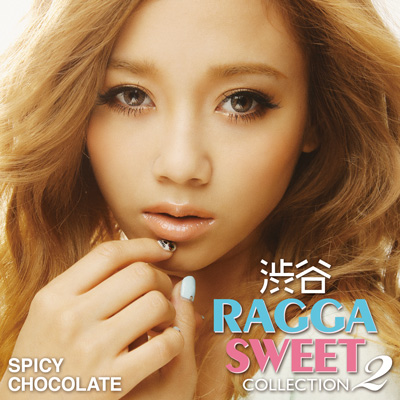 渋谷RAGGA SWEET COLLECTION 2