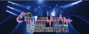 "BULLET TRAIN ONEMAN SHOW SPRING HALL TOUR 2015 "" 20億分のLINK 僕らのRING """