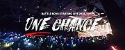 BATTLE BOYS STARTING LIVE 2018 ~one chance~