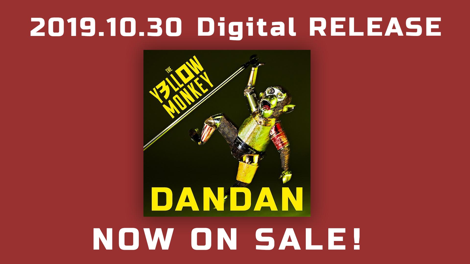 配信限定シングル「DANDAN」NOW ON SALE!