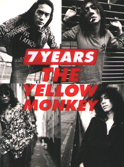 "THE YELLOW MONKEY ""7YEARS"""