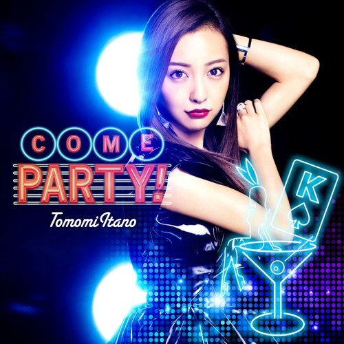 6th Single「COME PARTY!」