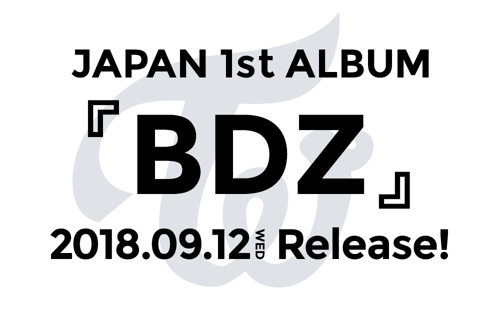 JAPAN 1st ALBUM『BDZ』