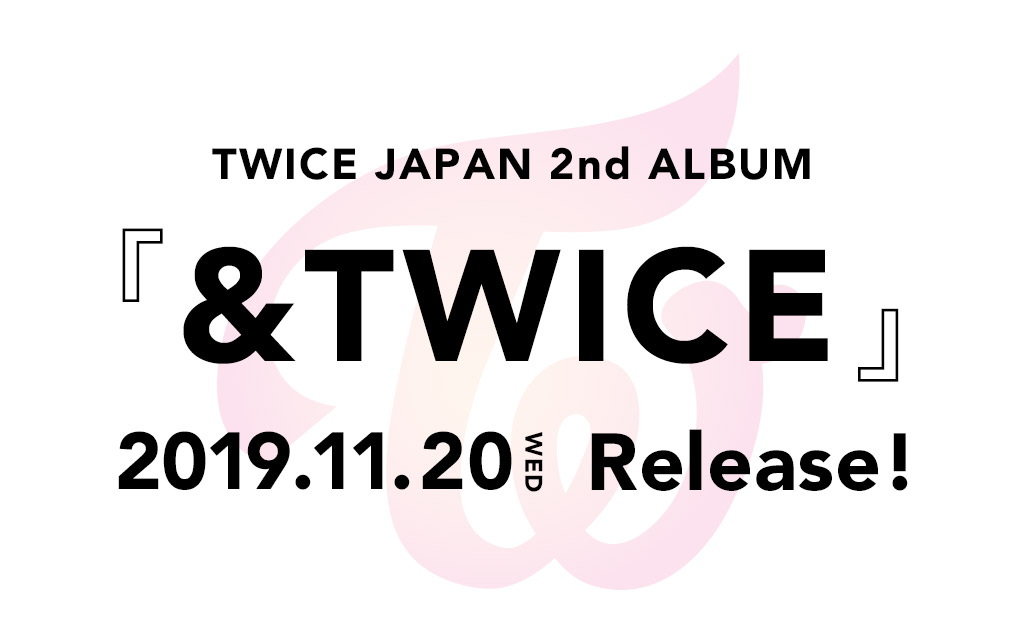 JAPAN 2snd ALBUM『&TWICE』