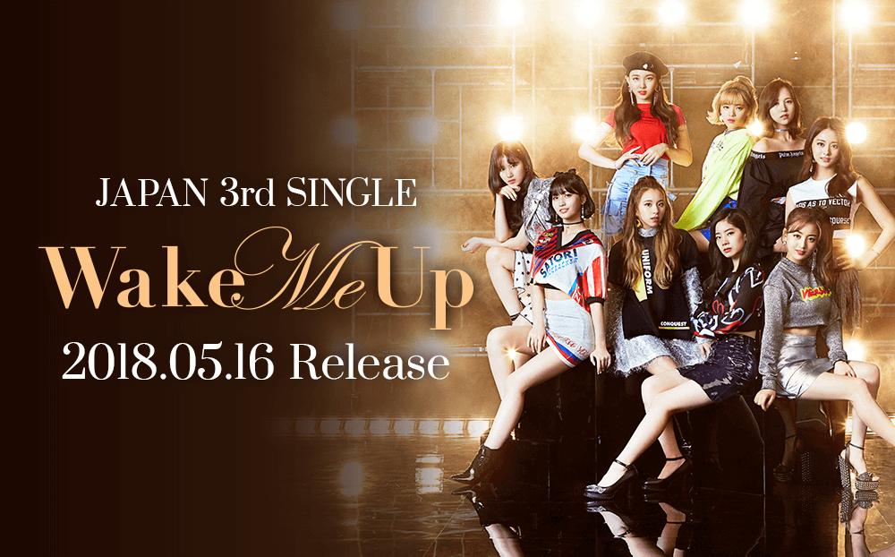 3rd Single 「Wake Me Up」