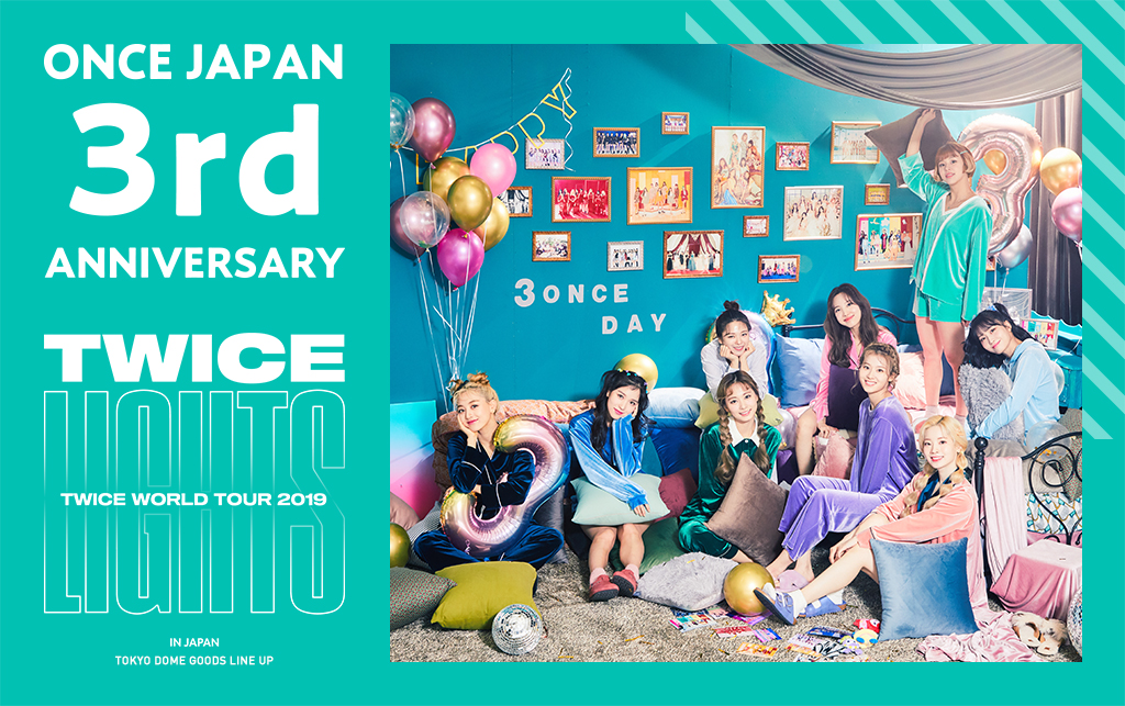 ONCE JAPAN  3rd Anniversary
