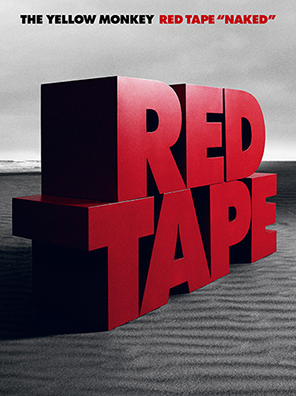 "RED TAPE ""NAKED"" (初回生産限定盤)"