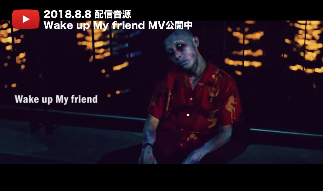 Wake up My friend MV